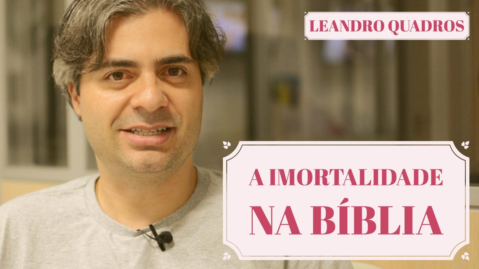 A imortalidade na Bíblia
