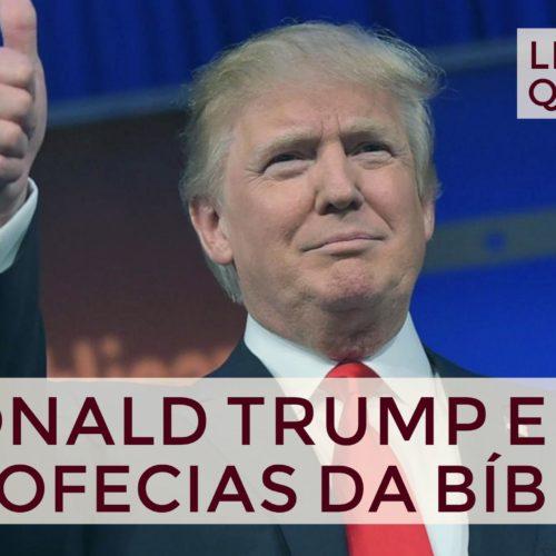 Trump e as profecias da BÍblia