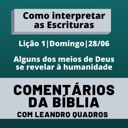 Domingo |28/06| Alguns dos meios de Deus se revelar à humanidade