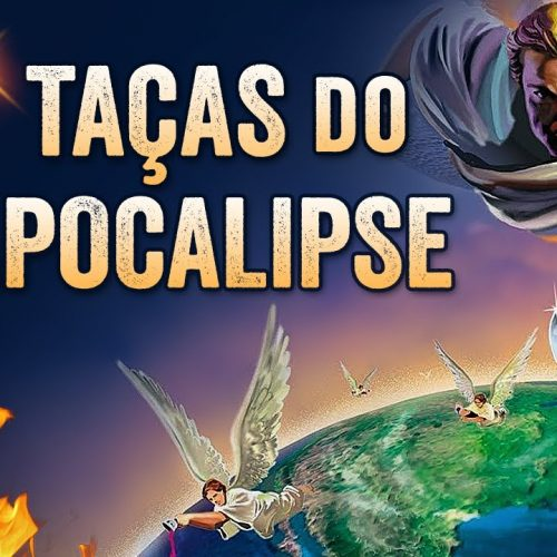 As Sete Taças do Apocalipse