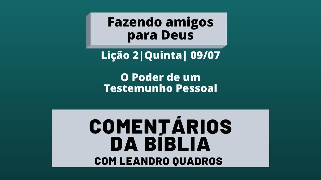 Quinta |09/07| O Poder de um Testemunho Pessoal 💪🙏🏼