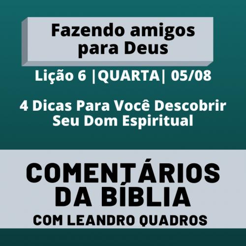 Quarta |05/08| 4 Dicas Para Você Descobrir Seu Dom Espiritual