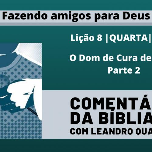 Quarta |19/08| O Dom de Cura de Jesus – Parte 2