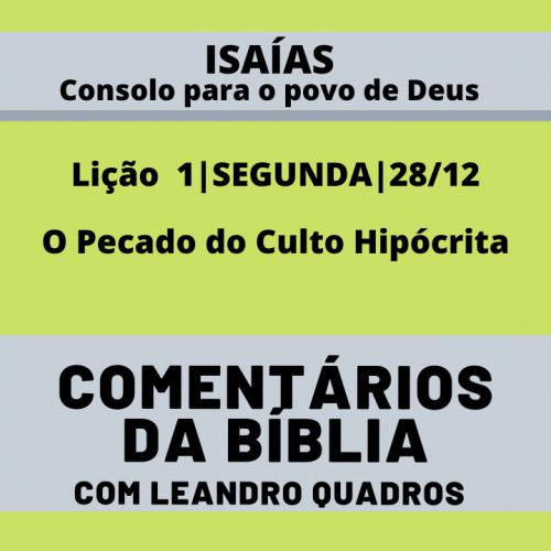 SEGUNDA |28/12| O Pecado do Culto Hipócrita – Lição 1